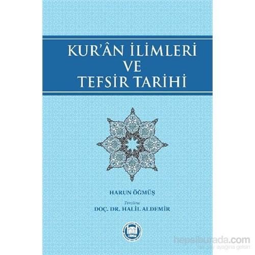 Kuran İlimleri Ve Tefsir Tarihi-Harun Öğmüş