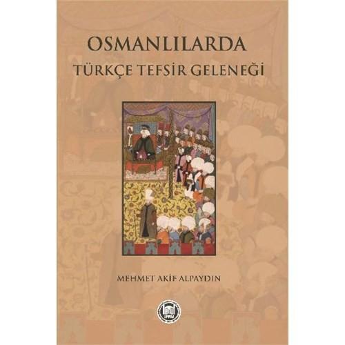 Osmanlılarda Türkçe Tefsir Geleneği-Mehmet Akif Alpaydın