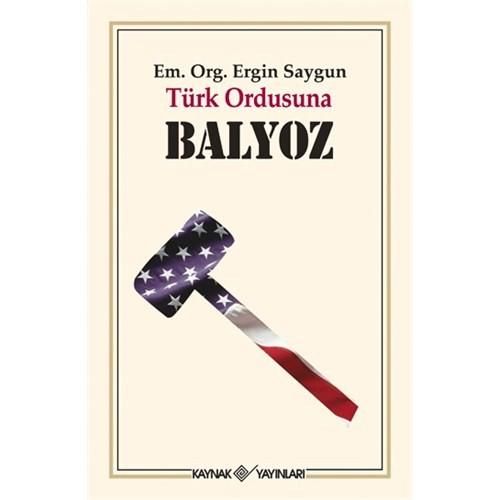 Türk Ordusuna Balyoz