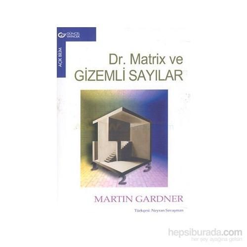 Dr.Matrix Ve Gizemli Sırlar