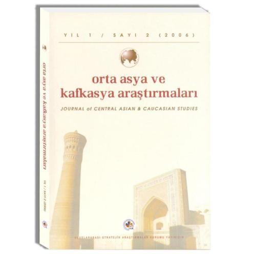 Orta Asya Ve Kafkasya Araştırmaları