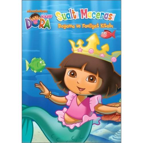 Kaşif Dora Sualtı Macerası - Boyama ve Faaliyet Kitabı