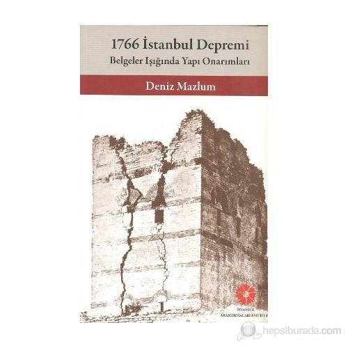 1766 İstanbul Depremi - Belgeler Işığında Yapı Onarımları-Deniz Mazlum