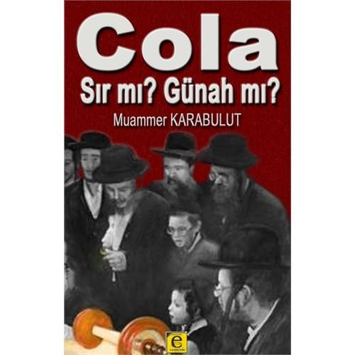 Cola Sır Mı Günah Mı - Muammer Karabulut