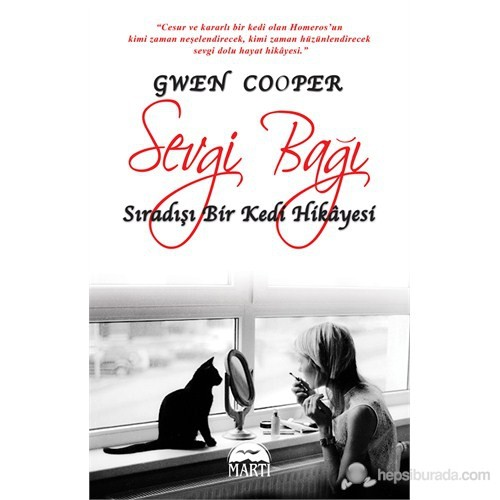 Sevgi Bağı (Özel Baskı)-Gwen Cooper