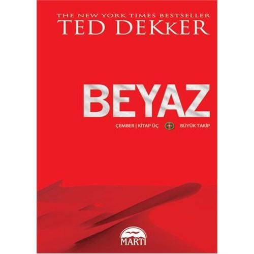 Beyaz - Ted Dekker
