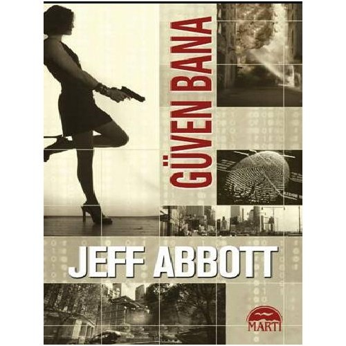 Güven Bana - Jeff Abbott