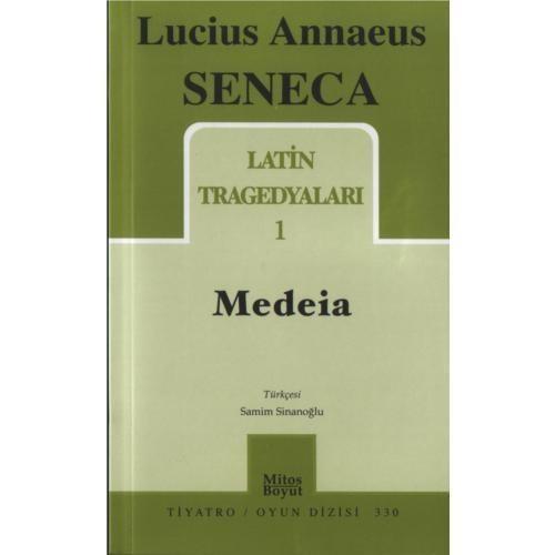 Latin Tragedyaları 1 / Medeıa