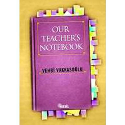 Our Teacher`s Notebook (Öğretmenin Not Defteri/1)