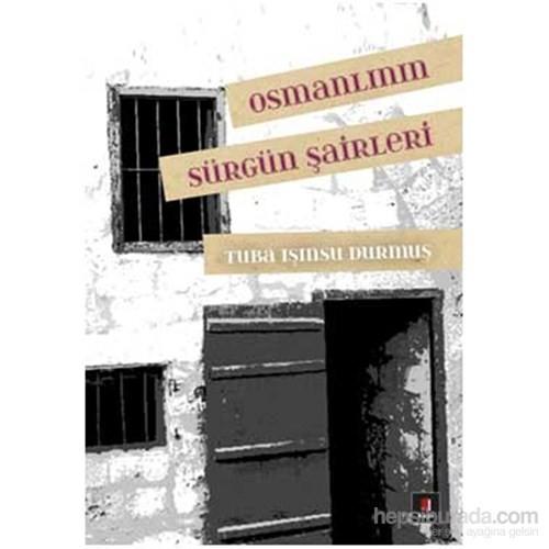 Osmanlının Sürgün Şairleri