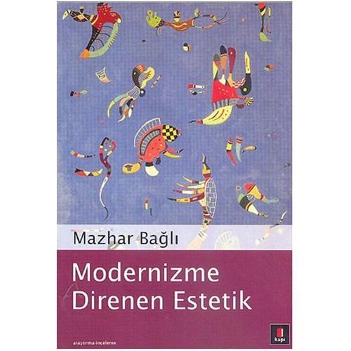Modernizme Direnen Estetik
