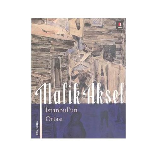 İstanbul'un Ortası - Malik Aksel