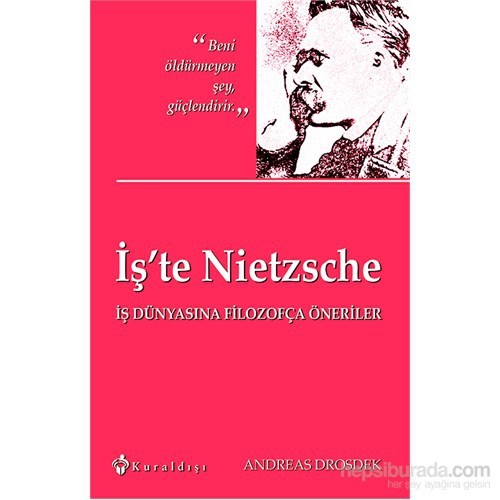 İş'te Nıetzsche
