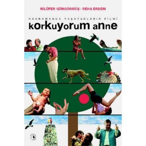 KORKUYORUM ANNE