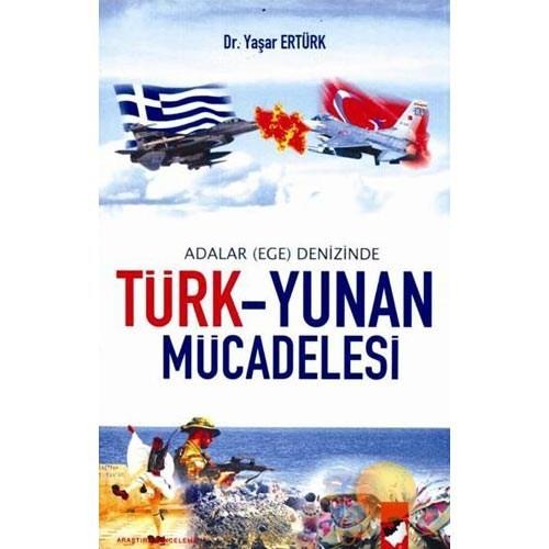 Türk - Yunan Mücadelesi