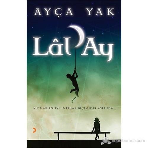 Lâl'Ay-Ayça Yak