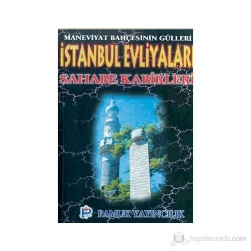 İstanbul Evliyaları Sahabe Kabirleri (Evliya-003)