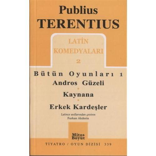 Publıus Terentıus / Bütün Oyunları 1