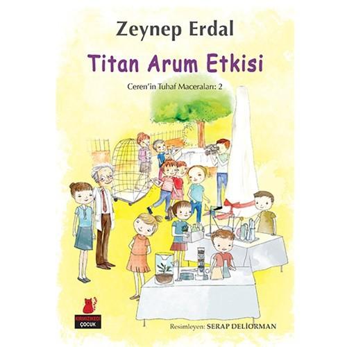 Titan Arum Etkisi-Zeynep Erdal