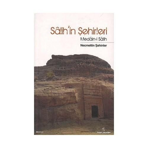 Salih'İn Şehirleri-Necmettin Şahinler