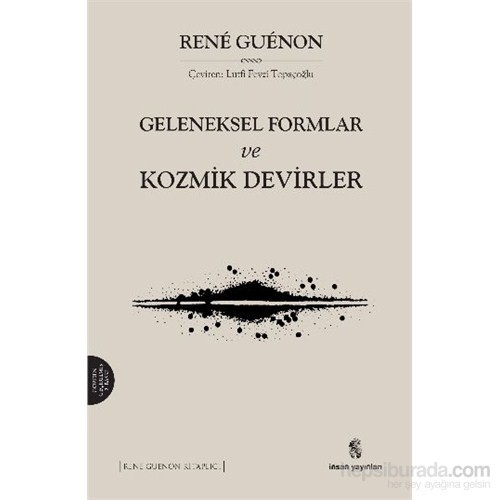 Geleneksel Formlar Ve Kozmik Devirler-Rene Guenon