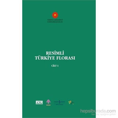 Resimli Türkiye Florası (Cilt 1)