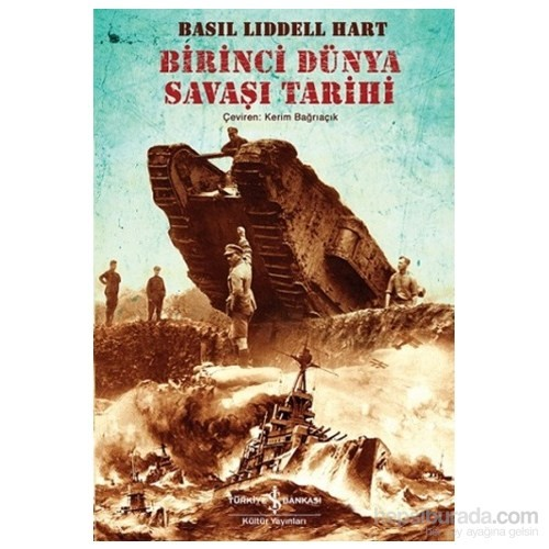 Birinci Dünya Savaşı Tarihi - B. H. Liddell Hart