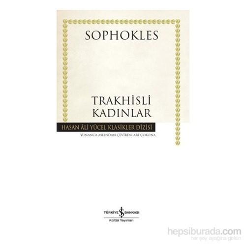 Trakhisli Kadınlar-Sophokles