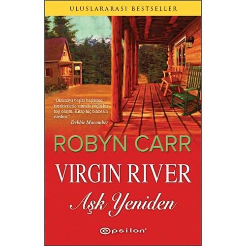Virgin River - (Aşk Yeniden) - Robyn Carr