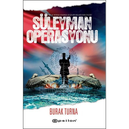 Süleyman Operasyonu - Burak Turna