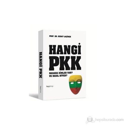 Hangi PKK - (Masada Kimler Var? Ve Nasıl Biter?)