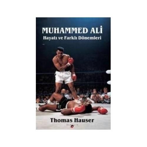 Muhammed Ali: Hayatı Ve Farklı Dönemleri