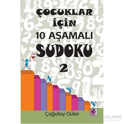 Çocuklar İçin 10 Aşamalı Sudoku 2 - Çağatay Güler