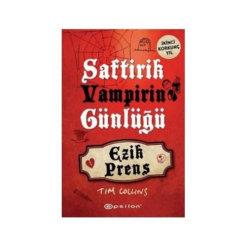 Saftirik Vampirin Günlüğü 2 : Ezik Prens - Tim Collins