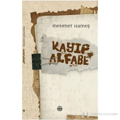 Kayıp Alfabe-Mehmet Hameş