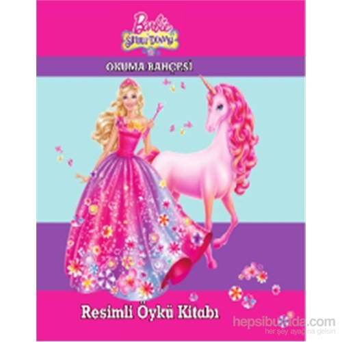 Barbie Ve Sihirli Dünyası Resimli Öykü Kitabı
