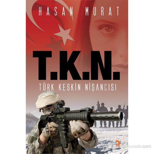 T.K.N Türk Keskin Nişancısı