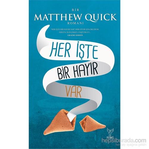 Her İşte Bir Hayır Var-Matthew Quick
