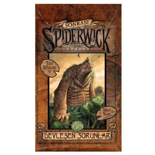 Spiderwick Günceleri Sonrası Devleşen Sorunlar