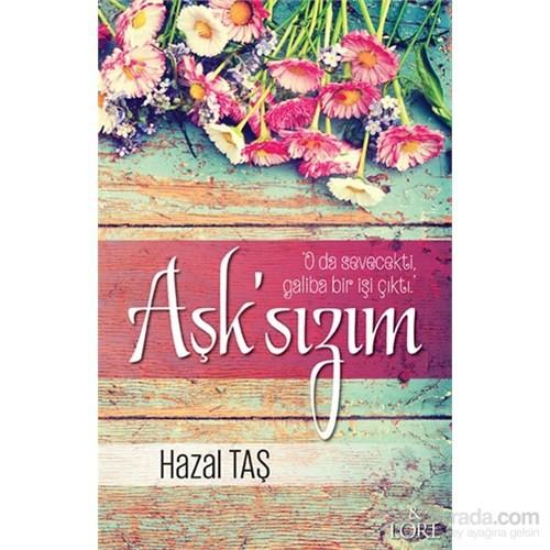 Aşk'Sızım-Hazal Taş