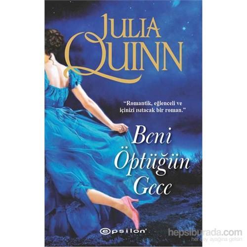 Beni Öptüğün Gece - Julia Quinn