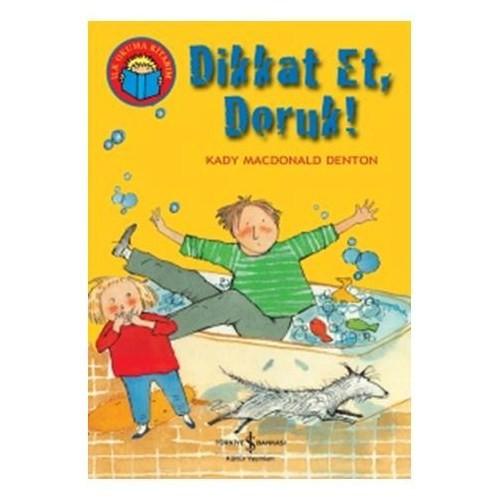 Dikkat Et Doruk - Kady Macdonald Denton