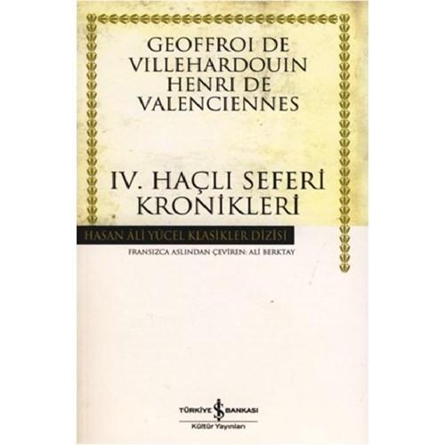 Iv. Haçlı Seferi Kronikleri (Karton Kapak)