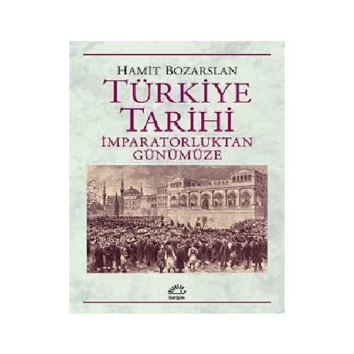 Türkiye Tarihi: İmparatorluktan Günümüze