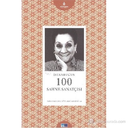 İstanbul'Un Yüzleri Serisi-64: İstanbulun 100 Sahne Sanatçısı-Selda Hızal