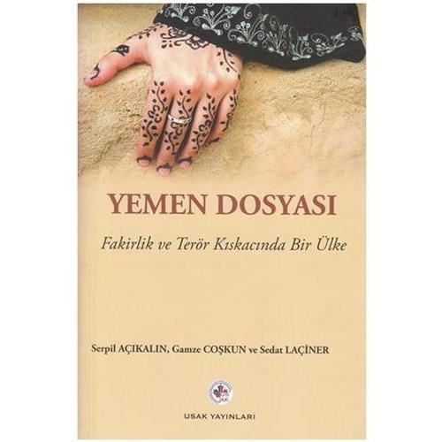 Yemen Dosyası - Fakirlik ve Terör Kıskacında Bir Ülke