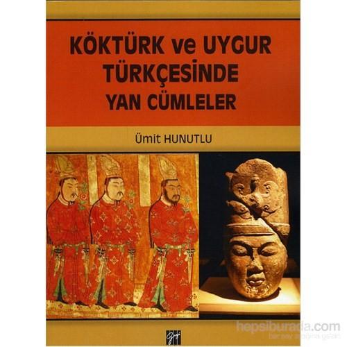 Köktürk Ve Uygur Türkçesinde Yan Cümleler-Ümit Hunutlu