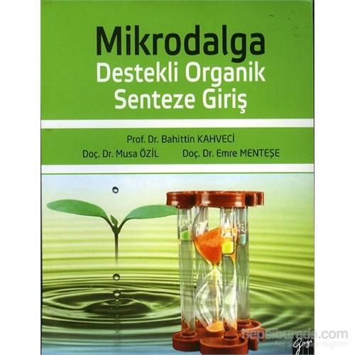 Mikrodalga Destekli Organik Senteze Giriş