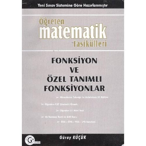 Öğreten Matematik Fasikülleri Fonksiyon ve Özel Tanımlı Fonksiyonlar