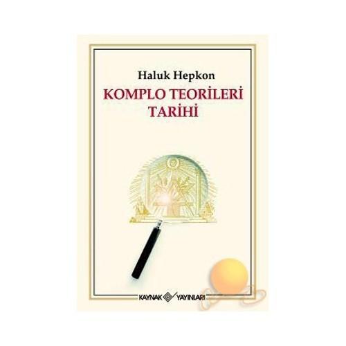 KOMPLO TEORİLERİ TARİHİ